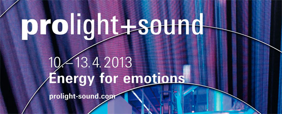 Prolight + Sound 2013